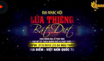 Chương trình ca nhạc LỬA THIÊNG BẤT DIỆT - Kính mừng đại lễ hật Đản PL 2562 DL2018